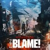 「BLAME!」完成披露上映会、5月4日開催決定 本予告第2弾も公開中