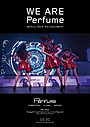 Perfume世界公演を追ったドキュメンタリー公開決定! 結成15周年の集大成的な内容に