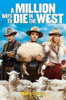 荒野はつらいよ~アリゾナより愛をこめて~ a Million Ways to Die in the West