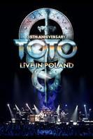 TOTO 35周年アニヴァーサリー・ツアー~ライヴ・イン・ポーランド 2013